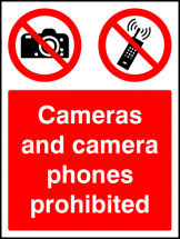 CAMERAS & CAMERA PHONES PROHIBITED