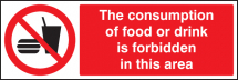 CONSUMPTION OF FOOD OR DRINK IS FORBIDDEN IN THIS AREA