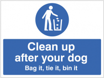 CLEAN UP AFTER YOUR DOG BAG IT, TIE IT, BIN IT