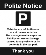 CAR PARK VEHICLES ARE LEFT AT THE OWNER'S RISK