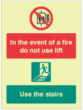 IN THE EVENT OF FIRE DO NOT USE LIFT, USE STAIRS