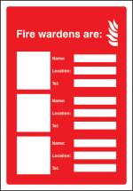 YOUR FIRE WARDENS ARE (3 NAMES NUMBERS & LOCATIONS) 215X310MM