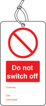 DO NOT SWITCH OFF DOUBLE SIDED SAFETY TAGS (PACK OF 10)