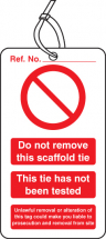 SCAFFOLD TIE DO NOT REMOVE DOUBLE SIDED SAFETY TAGS PK 10