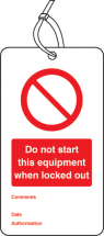 LOCKOUT TAG - DO NOT START THIS EQUIP ETC (80X150MM)PK 10