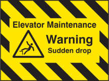 DOOR SCREEN SIGN- ELEVATOR MAINT, WARNING SUDDEN DROP