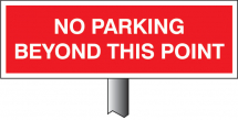 NO PARKING BEYOND THIS POINT 450X150MM(POST 800MM)
