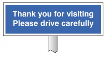 VERGE SIGN - PLEASE DRIVE CAREFULLY 450X150MM-POST 800MM