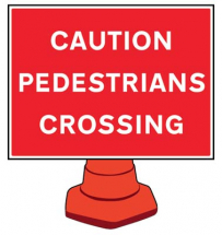 PEDESTRIANS CROSSING REFLECTIVE CONE SIGN