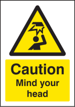 CAUTION MIND YOUR HEAD -A5 SAV