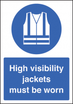 HIGH VISIBILITY JACKETS MUST BE WORN - A4 RP