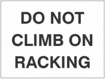 DO NOT CLIMB ON RACKING, 100X75MM MAGNETIC PVC
