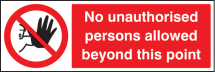 NO UNAUTH PERSONS ALLOWED BEYOND THIS POINT