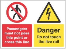 PASSENGERS MUST NOT PASS, DANGER DO NOT TOUCH LIVE RAIL