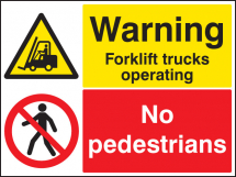 WARNING FORKLIFT TRUCKS OPERATING NO PEDESTRIANS