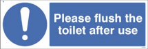 PLEASE FLUSH TOILET AFTER USE