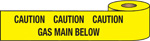 WARNING TAPE-CAUTION GAS PIPE