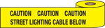 WARNING TAPE-CAUTION ST. LIGHT