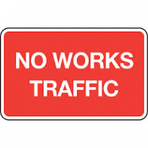 NO WORKS TRAFFIC