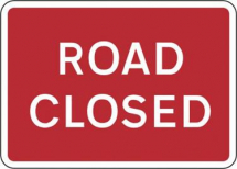 ROAD CLOSED PLATE 1050mm X 750mm